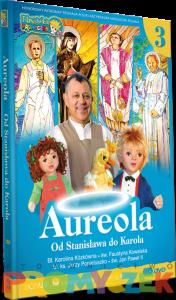 Aureola-od Stanisława do Karola cz.3