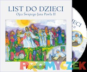List do Dzieci Ojca świętego Jana Pawła II + CD